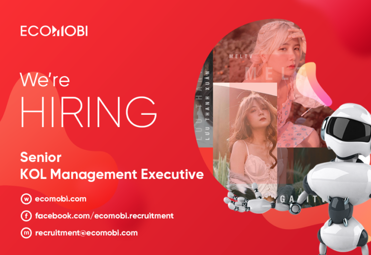 Senior KOL Management Executive | Full time | Hanoi & HCM