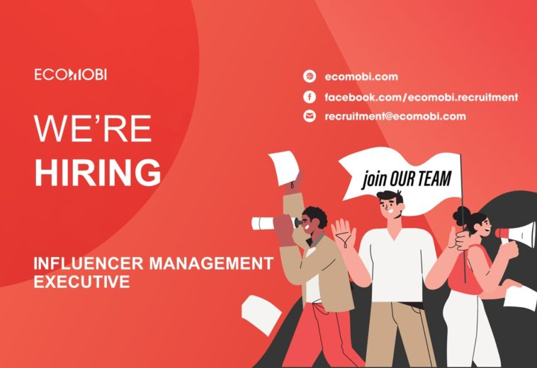SENIOR INFLUENCER MANAGEMENT EXECUTIVE | HANOI | FULL TIME
