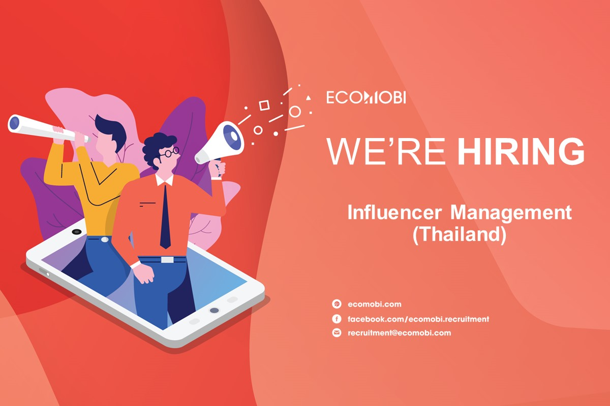 Influencer Management Executive (Thailand) | Full time | Hanoi&HCM