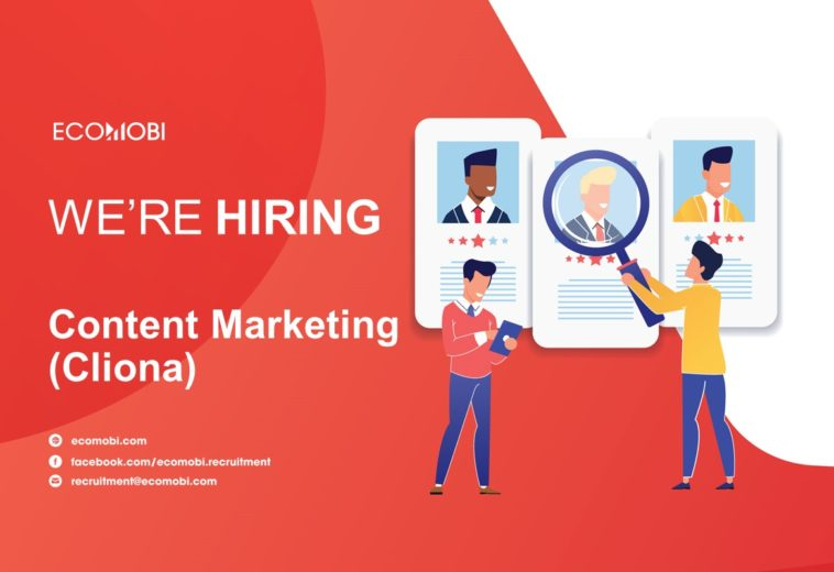 SENIOR CONTENT MARKETING (CLIONA) – FULL TIME – HA NOI