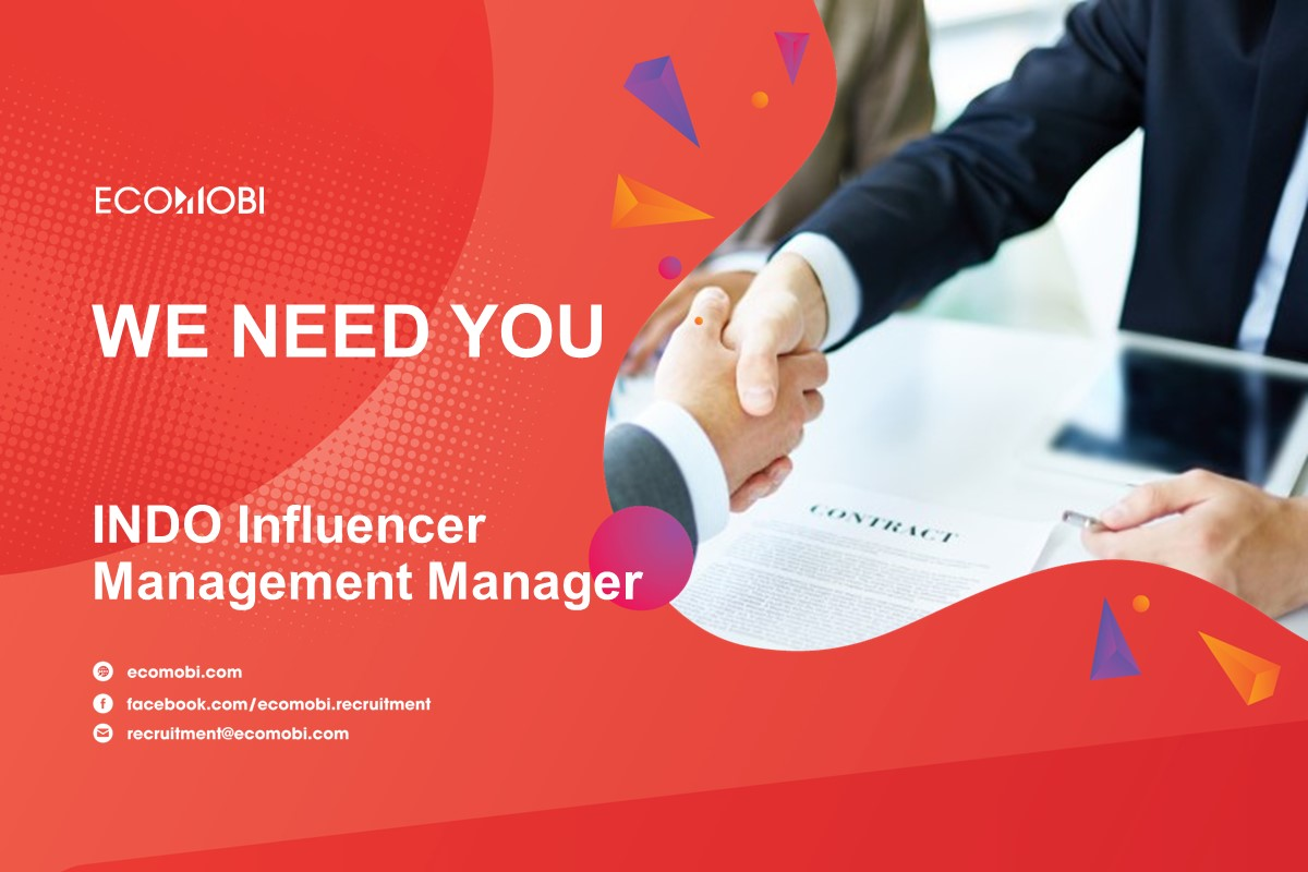 INDO INFLUENCER MANAGEMENT MANAGER (INDO-CHINESE) | FULL TIME | INDONESIA