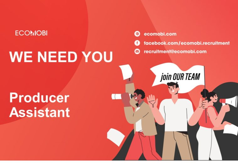 PRODUCER ASSISTANT | FULL TIME | HCM
