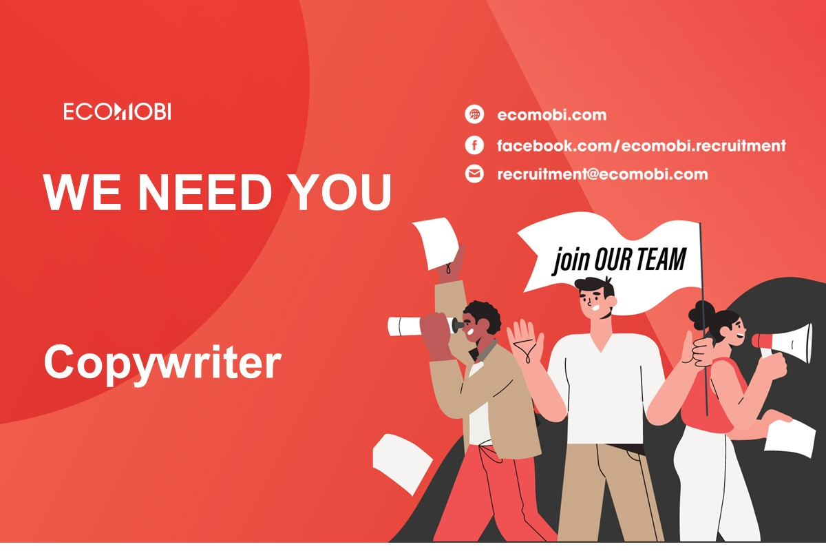 COPYWRITER | FULL TIME | HCM