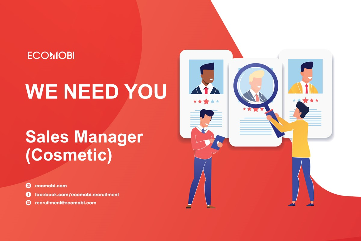 SALES MANAGER (B2C – COSMETIC)   FULL TIME   HANOI